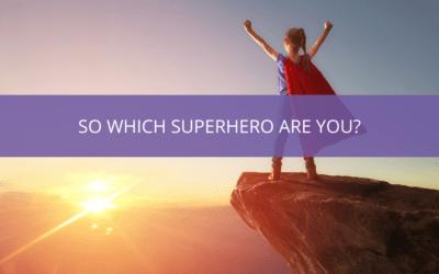 So which 'Super Hero' are you?