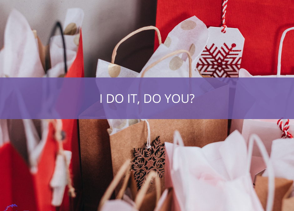 Photograph of red and brown gift bags with snowflake tags and text overlayed that says 'I Do It. Do You?'