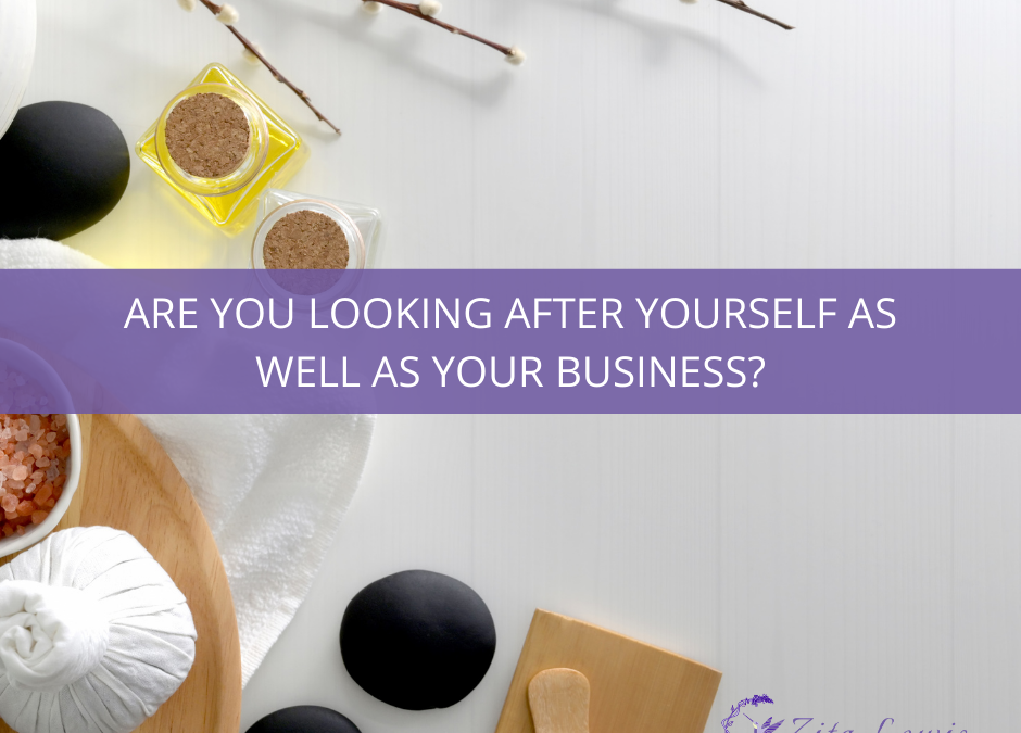 Photography of wellbeing items including scents, oils and stones with text overlay Are you looking after yourself as well as your business?