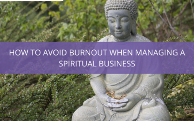 How to avoid burnout when managing a spiritual business