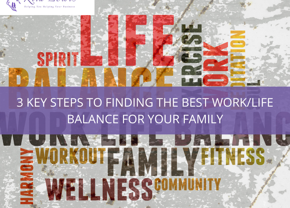3 key steps to finding the best work/life balance for your family